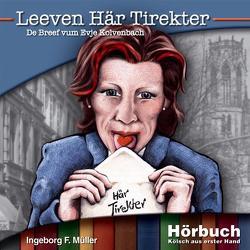 Leeven Här Tirekter von Müller,  Ingeborg F.