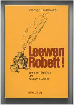 Leewen Robett von Born,  Heinz, Dröner,  Wolfgang, Grünewald,  Werner