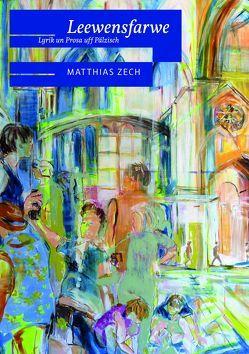 Leewensfarwe von Zech,  Matthias