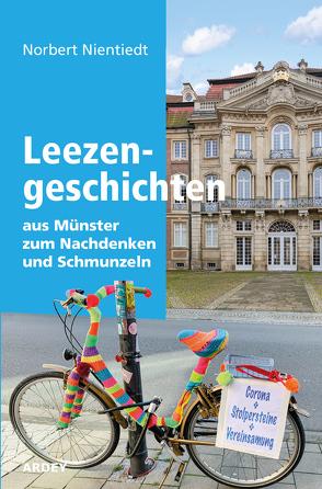 Leezengeschichten aus Münster zum Nachdenken und Schmunzeln von Nientiedt,  Norbert