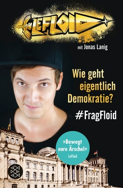 LeFloid: Wie geht eigentlich Demokratie? #FragFloid von LeFloid