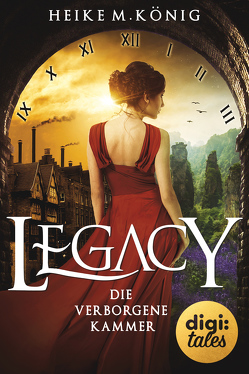 Legacy (1). Die verborgene Kammer von König,  Heike M.