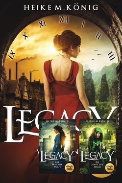 Legacy Bundle (Bände 1-3) von König,  Heike M.