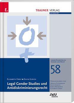 Legal Gender Studies und Antidiskriminierungsrecht von Greif,  Elisabeth, Ulrich,  Silvia