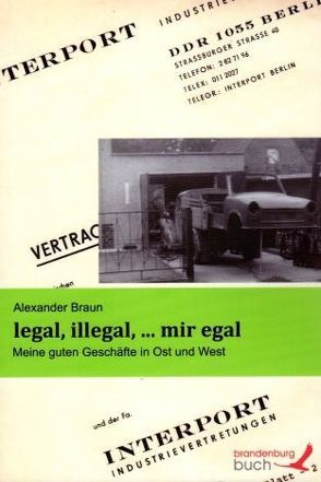 legal, illegal, … mir egal von Braun,  Alexander