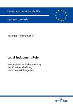 Legal Judgement Rule von Köhler,  Karoline Henrike