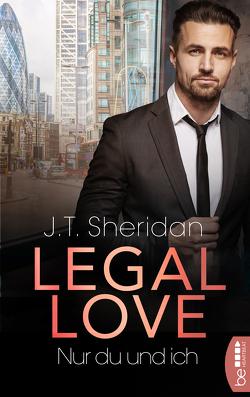 Legal Love – Nur du und ich von Sheridan,  J.T.