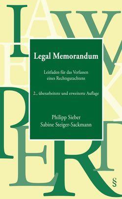 Legal Memorandum von Sieber,  Philipp, Steiger-Sackmann,  Sabine