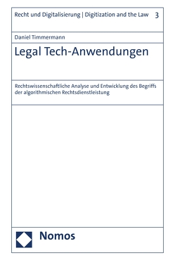 Legal Tech-Anwendungen von Timmermann,  Daniel