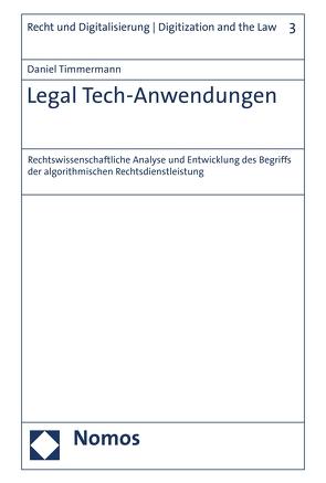 Legal Tech-Anwendungen von Timmermann,  Daniel