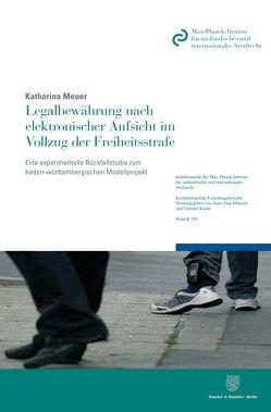 Legalbewährung nach elektronischer Aufsicht im Vollzug der Freiheitsstrafe. von Meuer,  Katharina
