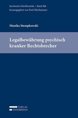 Legalbewährung psychisch kranker Rechtsbrecher von Stempkowski,  Monika