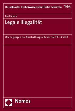 Legale Illegalität von Fallack,  Jan