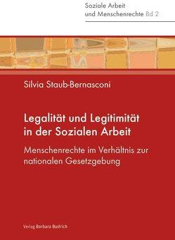 Legalität und Legitimität in der Sozialen Arbeit von Prasad,  Nivedita, Staub-Bernasconi,  Silvia