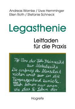 Legasthenie – Leitfaden für die Praxis von Hemminger,  Uwe, Roth,  Ellen, Schneck,  Stefanie, Warnke,  Andreas