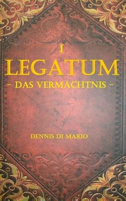 Legatum I von Di Mario,  Dennis