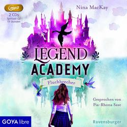 Legend Academy. Fluchbrecher von MacKay,  Nina, Saxe,  Pia-Rhona