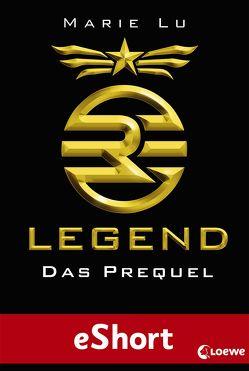 Legend – Das Prequel von Knuffinke,  Sandra, Komina,  Jessika, Lu,  Marie