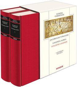Legenda aurea – Goldene Legende von Häuptli,  Bruno W., Jacobus de Voragine