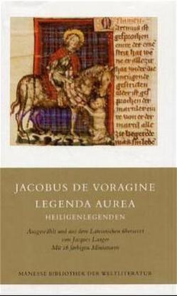 Legenda aurea von Jacobus de Voragine, Laager,  Jacques