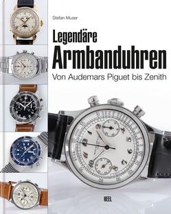 Legendäre Armbanduhren von Muser,  Stefan