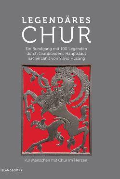 Legendäres Chur von Hosang,  Silvio, Seidel,  Marc Philip