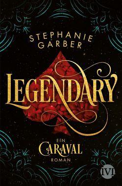 Legendary von Bürgel,  Diana, Garber,  Stephanie