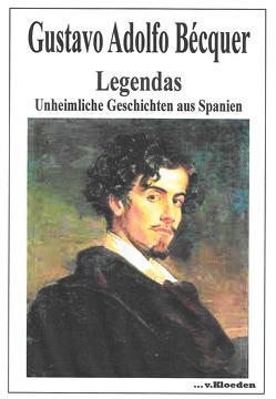 Legendas von Bécquer,  Gustavo Adolfo, Casalini,  Lucia