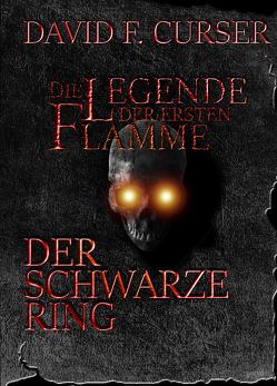 Legende der ersten Flamme 1 & 2 von Curser,  David F.