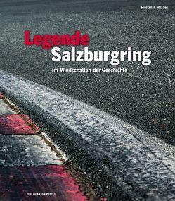 Legende Salzburgring von Mrazek,  Florian T.