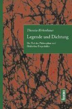 Legende und Dichtung von Birkenhauer,  Theresia
