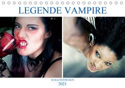 Legende Vampire (Tischkalender 2021 DIN A5 quer) von Brunner-Klaus,  Liselotte