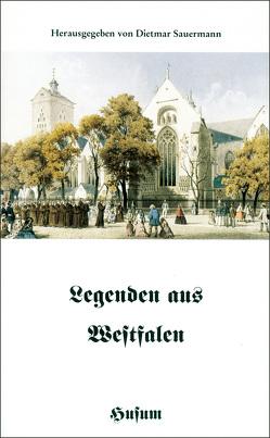 Legenden aus Westfalen von Sauermann,  Dietmar