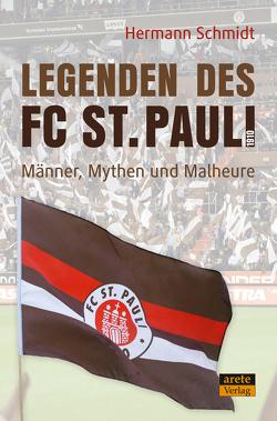 Legenden des FC St. Pauli 1910 von Schmidt,  Hermann