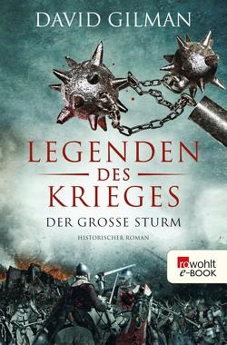 Legenden des Krieges: Der große Sturm von Gilman,  David, Palm,  Peter, Windgassen,  Michael
