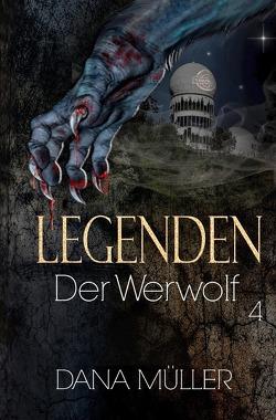 Legenden / Legenden 4 von Müller,  Dana