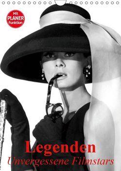 Legenden – Unvergessene Filmstars (Wandkalender 2019 DIN A4 hoch) von Stanzer,  Elisabeth