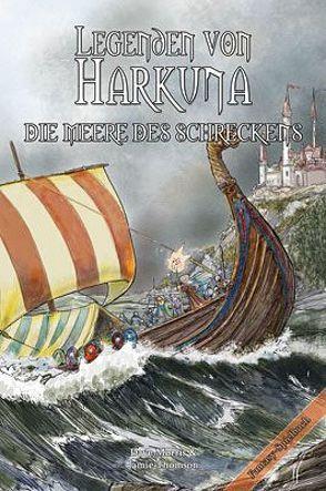 Legenden von Harkuna 3 – Die Meere des Schreckens von Kühnert,  Alexander, Morris,  Dave, Thomson,  Jamie