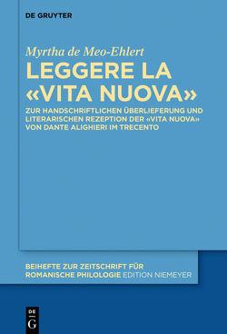 Leggere la «Vita Nuova» von de Meo-Ehlert,  Myrtha