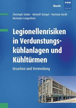 Legionellenrisiken in Verdunstungskühlanlagen und Kühltürmen von Gringel,  Meinolf, Hardt,  Hartmut, Sinder,  Dr.