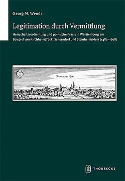 Legitimation durch Vermittlung von Wendt,  Georg