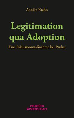 Legitimation qua Adoption von Krahn,  Annika