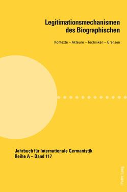 Legitimationsmechanismen des Biographischen von Klein,  Christian, Schnicke,  Falko