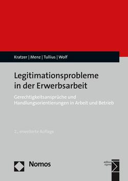 Legitimationsprobleme in der Erwerbsarbeit von Kratzer,  Nick, Menz,  Wolfgang, Tullius,  Knut, Wolf,  Harald