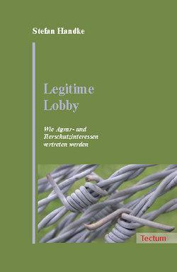 Legitime Lobby von Handke,  Stefan