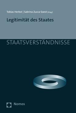 Legitimität des Staates von Herbst,  Tobias, Zucca-Soest,  Sabrina