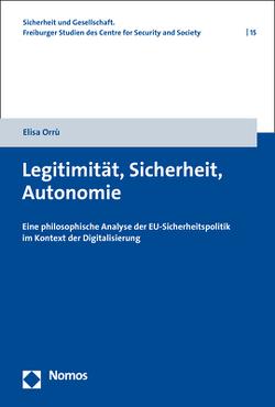 Legitimität, Sicherheit, Autonomie von Orrù,  Elisa