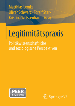 Legitimitätspraxis von Lemke,  Matthias, Schwarz,  Oliver, Stark,  Toralf, Weissenbach,  Kristina