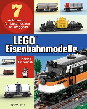 LEGO®-Eisenbahnmodelle von Neumann,  Gabriel, Pritchett,  Charles