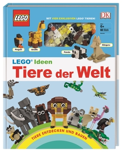 LEGO® Ideen Tiere der Welt von Skene,  Rona